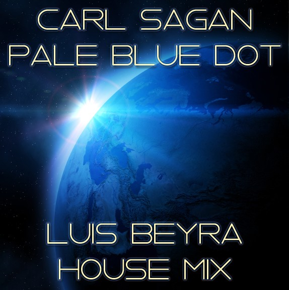 Carl Sagan - Pale Blue Dot - Luis Beyra House cover