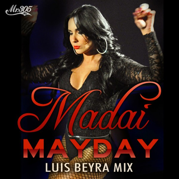 Madai 'MAYDAY' (Luis Beyra Mix)  on Pitbull's website at PlanetPit.com
