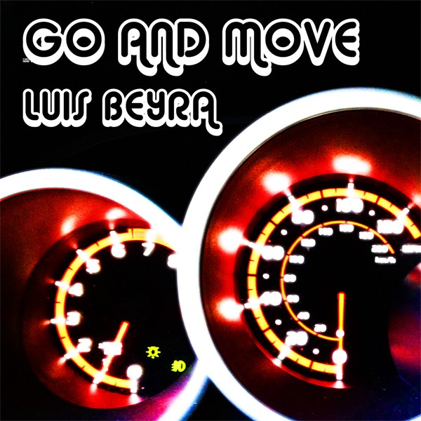 GO and MOVE - LUIS BEYRA small