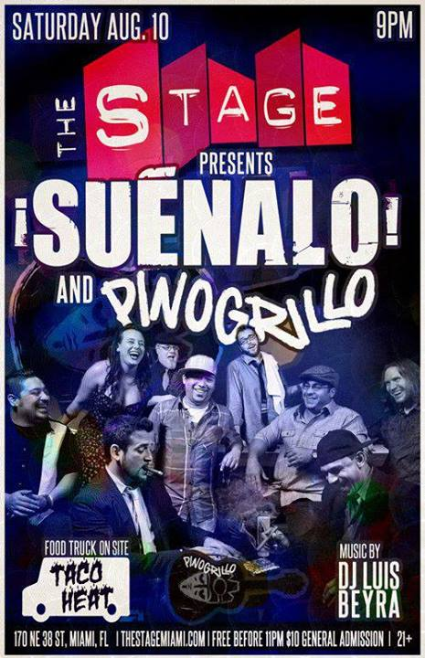 Suénalo – PinoGrillo – Dj Luis Beyra Live August 10th @ THE STAGE MIAMI