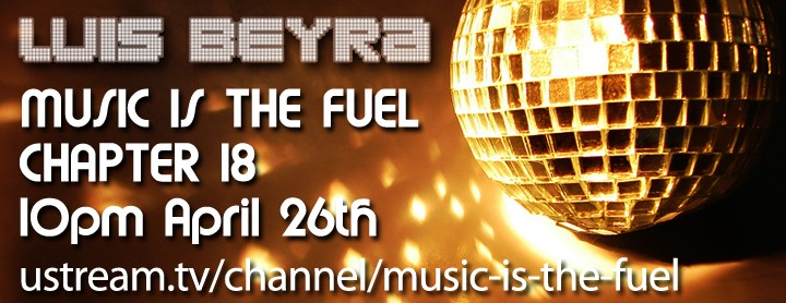 Chapter 18 MUSIC IS THE FUEL April 26th 2014
