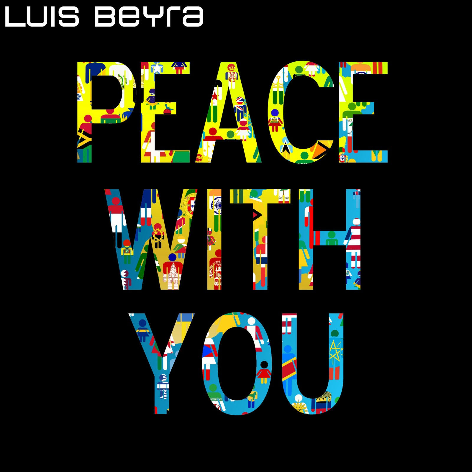 Peace With You – Luis Beyra – Original Mix