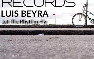 Luis Beyra – Let The Rhythm Fly (Coming Soon)
